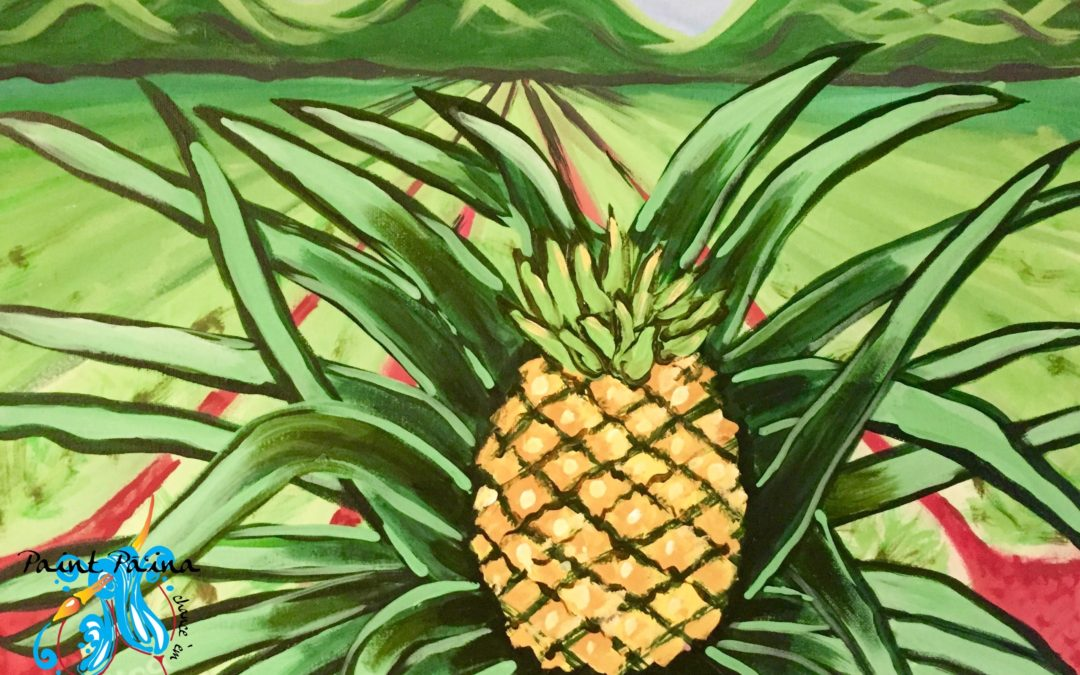Through the Pineapple fiellds, paint party, paint party, paint paina, paint party Hawaii