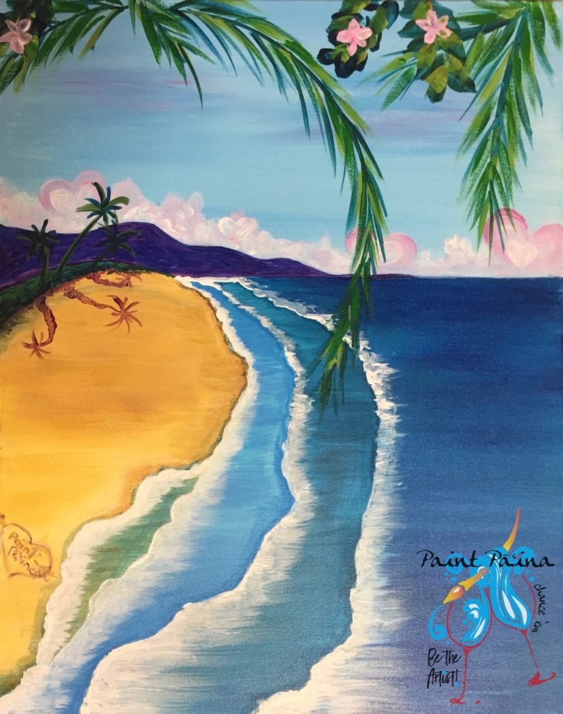 I Love the Beach! paint party Hawaii, paint paina, beach, waves, palm tree, hearts, Valentines day, painting